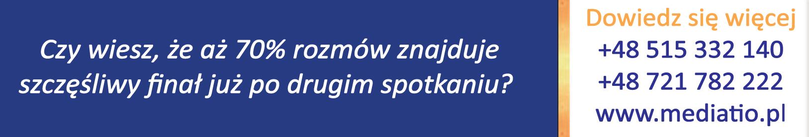 Po lewej stronie znajduje się informacja, iż 70% rozmów znajduje szczęsliwy finał już po drugim spotkaniu. po prawej stronie na białym tle są dane kontaktowe: numery telefonów +48 515 332 140, +48 721 782 222 oraz adres witryny internetowej: www.mediatio.pl
